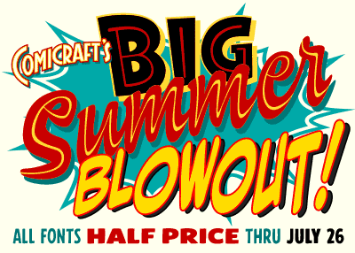 Big Summer Blowout! All fonts half price through July 26